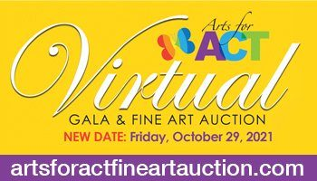 Arts for ACT Gala goes virtual Oct. 29
