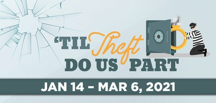 'Til Theft Do Us Part at Off Broadway Palm Theatre