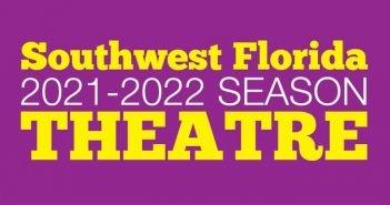 Southwest Florida 2021-22 theatre season roundup